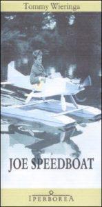 """Copertina dell'edizione del 2009 di """"Joe Speedboat""""."""