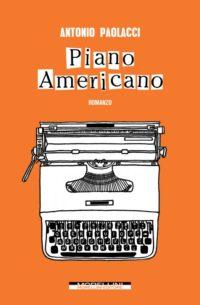 Copertina di Piano Americano di Antonio Paolacci